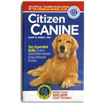 Citizen Canine Paperback Dogs Dog Training Dog Walking