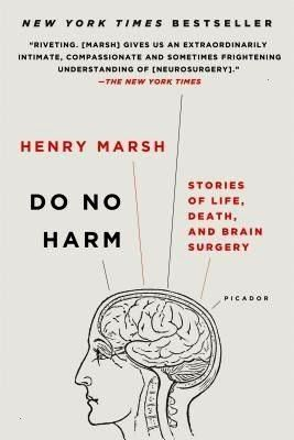 PDF Do No Harm Stories of Life Death and Brain Surgery How to get Do No Harm Stories of Life Death and Brain Surgery How to get Do No Harm Stories of Life Death and Brain...