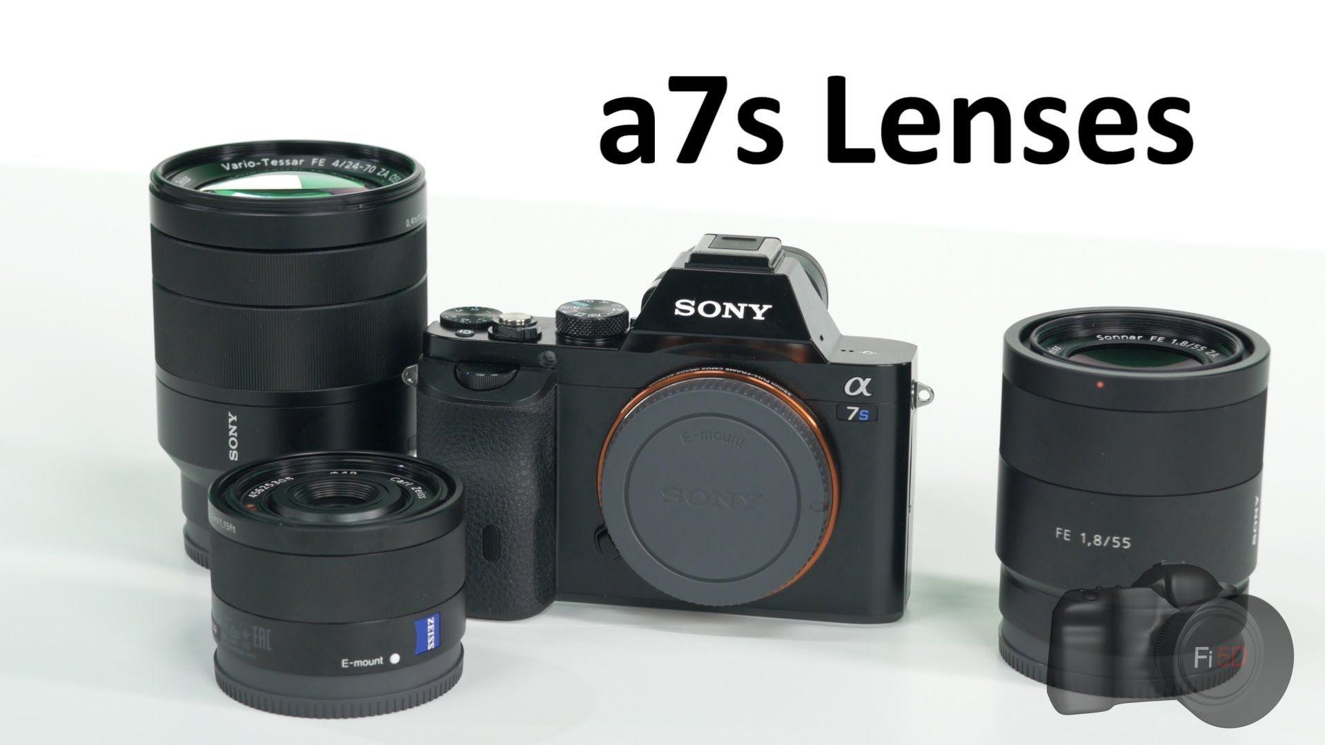 Sony A7s Lenses With Images Sony Sony Camera Sony Camera Alpha