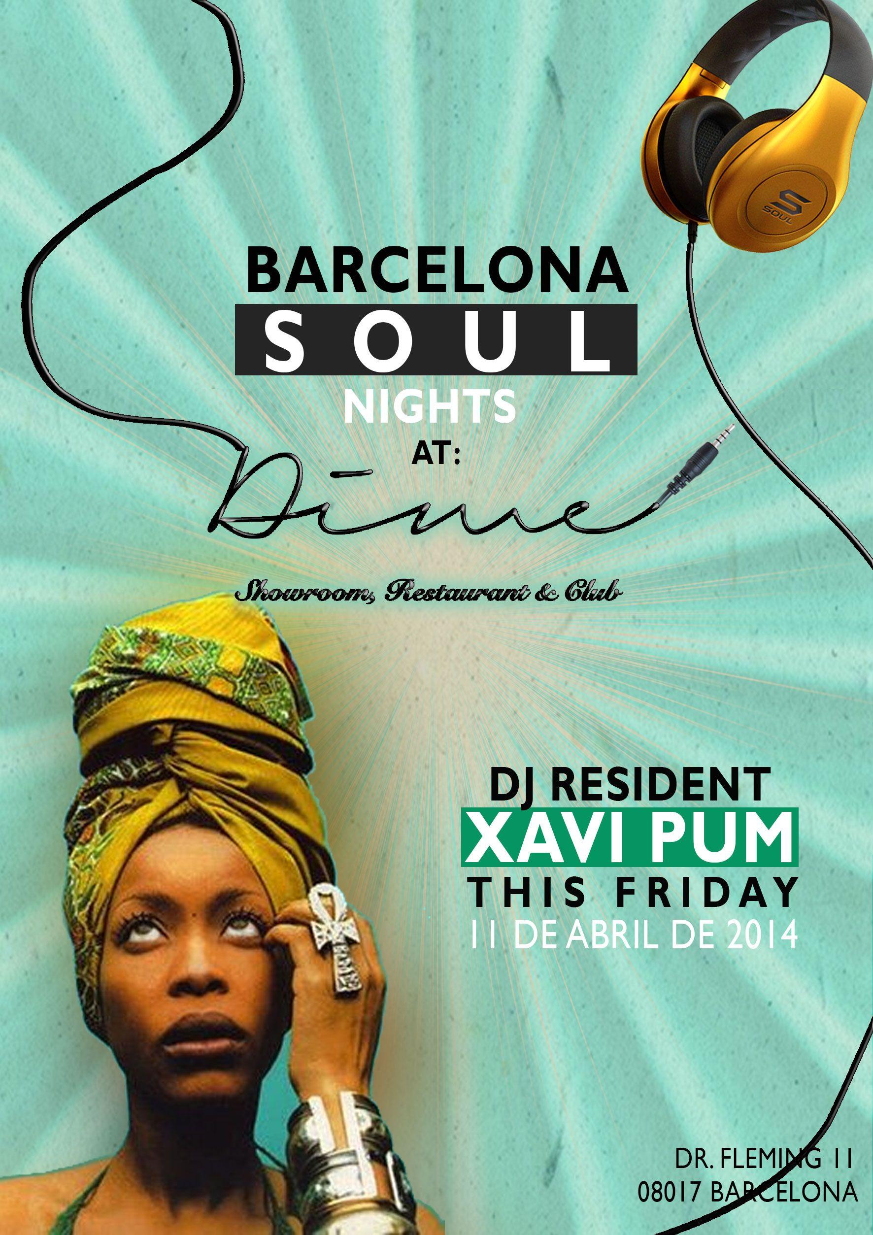 SOUL NIGHT! Stomp Your Feet and Groove to the Beat w/ our DJ Resident Xavi Pum!  #soulnight #fridaynight #barcelonaparty #estanoche #dimebarcelonaclub #viernesnoche #fiestabarcelona #dimeclubxavipum — en Dime Restaurant & Club Barcelona. www.dimebarcelonarestaurant.com
