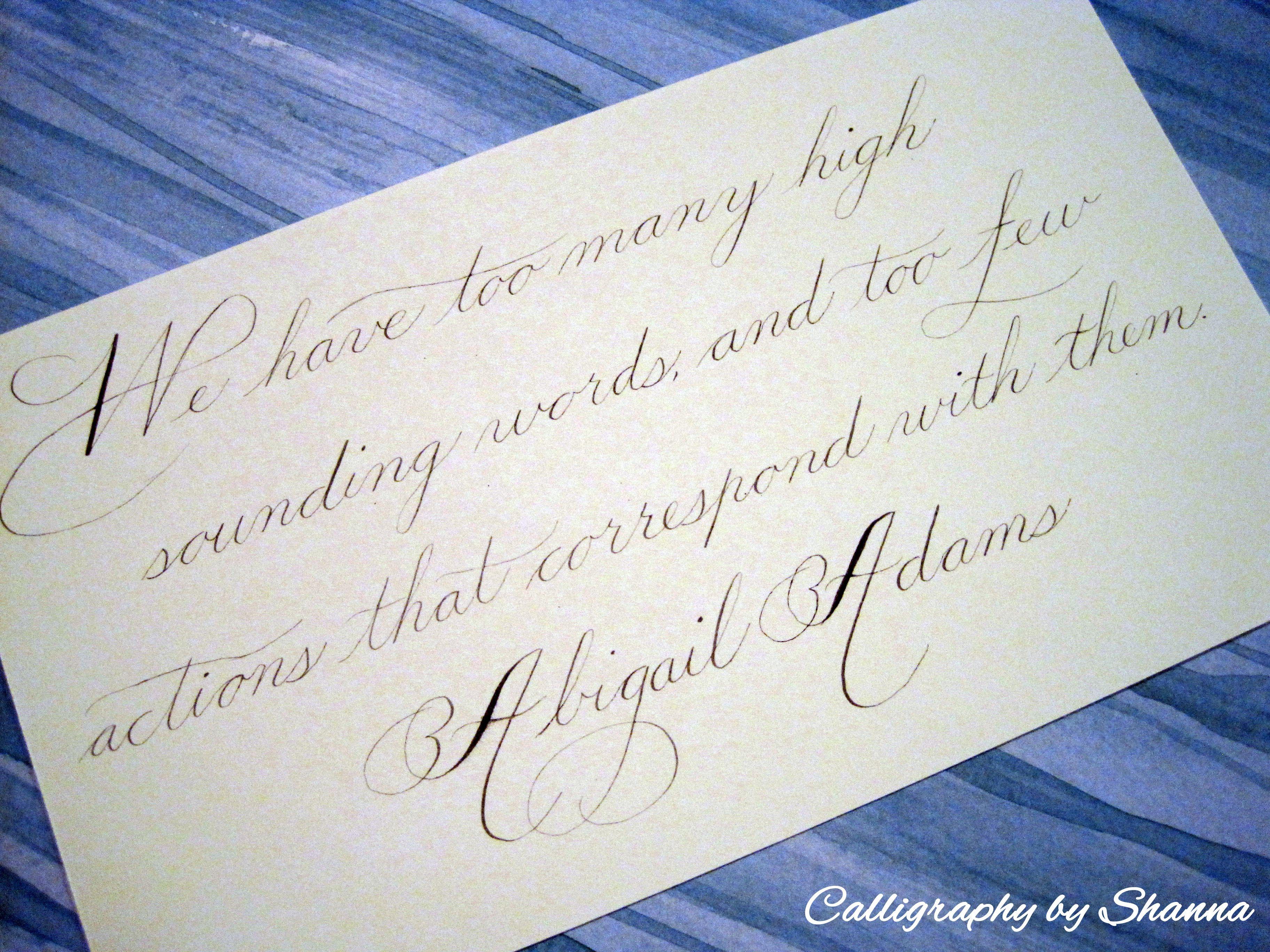 Abigail Adams Quotes Abigail Adams Quote Written In Spencerian  Flourished Script