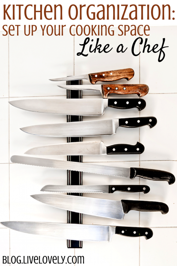 Kitchen organization set up your cooking space like a chef kitchen organization set up your cooking space like a chef make your space look like it belongs in a professional restaurant heres how workwithnaturefo