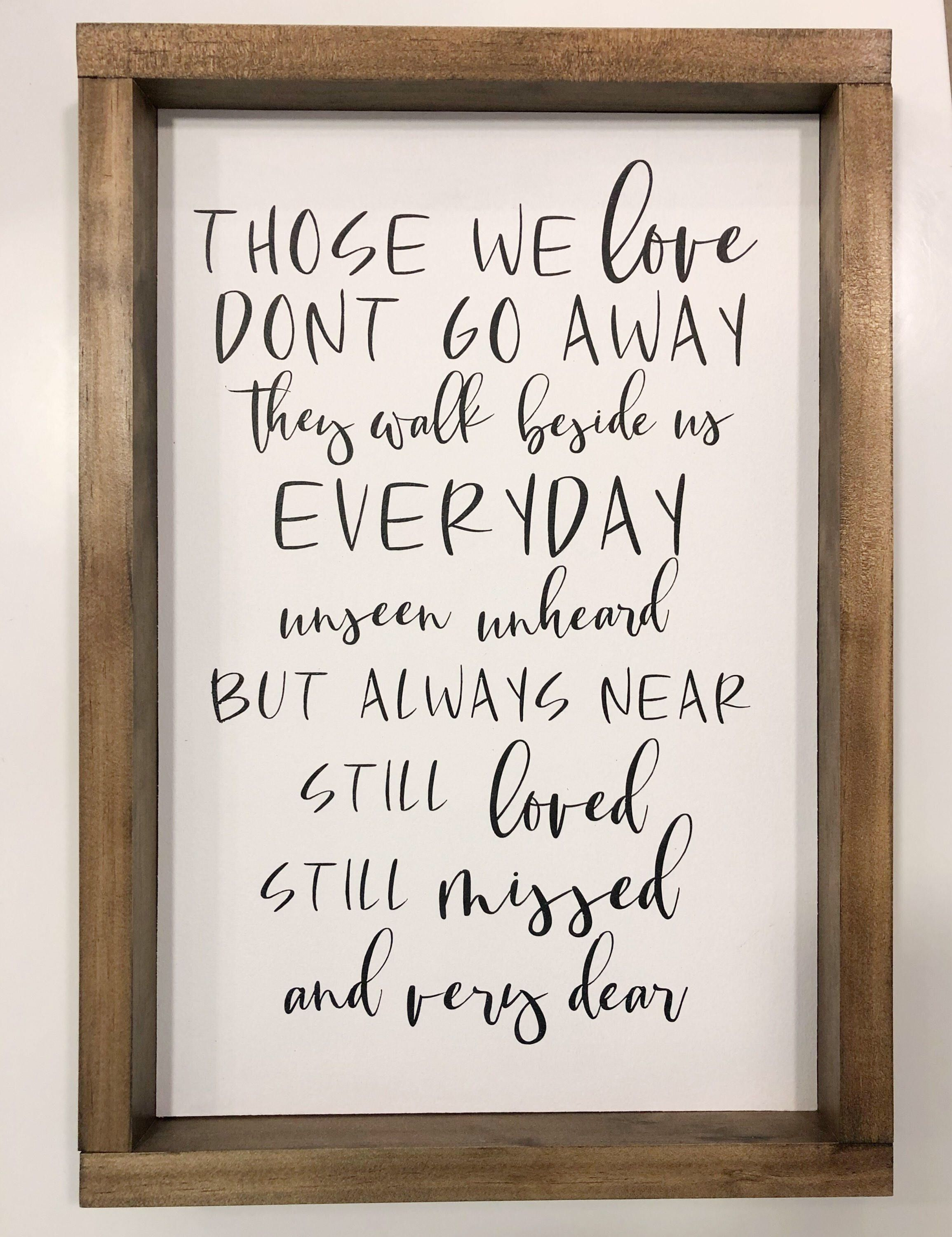 Download Those we love don't go away wood sign #woodsigns (With ...