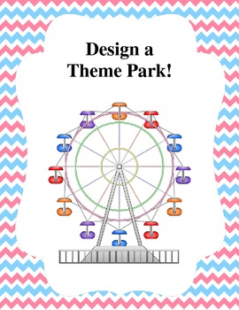 Design Your Own Theme Park Geometry And Budgeting Skills Math