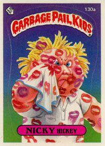 Nicky Hickey Garbage Pail Kids Cards Garbage Pail Kids Garbage
