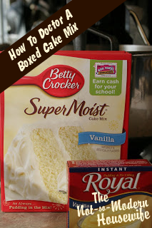 How To Doctor A Boxed Cake Mix The Not So Modern Housewife Cake Mix Pudding Cake Mix Doctored Cake Mix Recipes