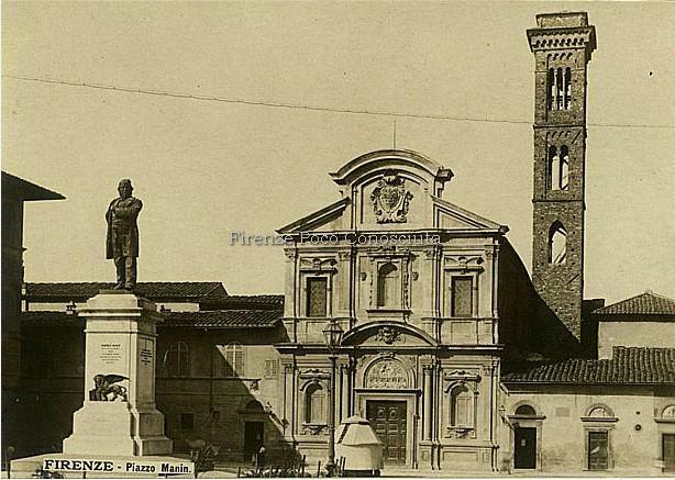 Piazza Manin,Piazza d'Ognissanti, la statua che dava il nome era di Daniele Manin è ora al Piazzale Galileo nel 1932