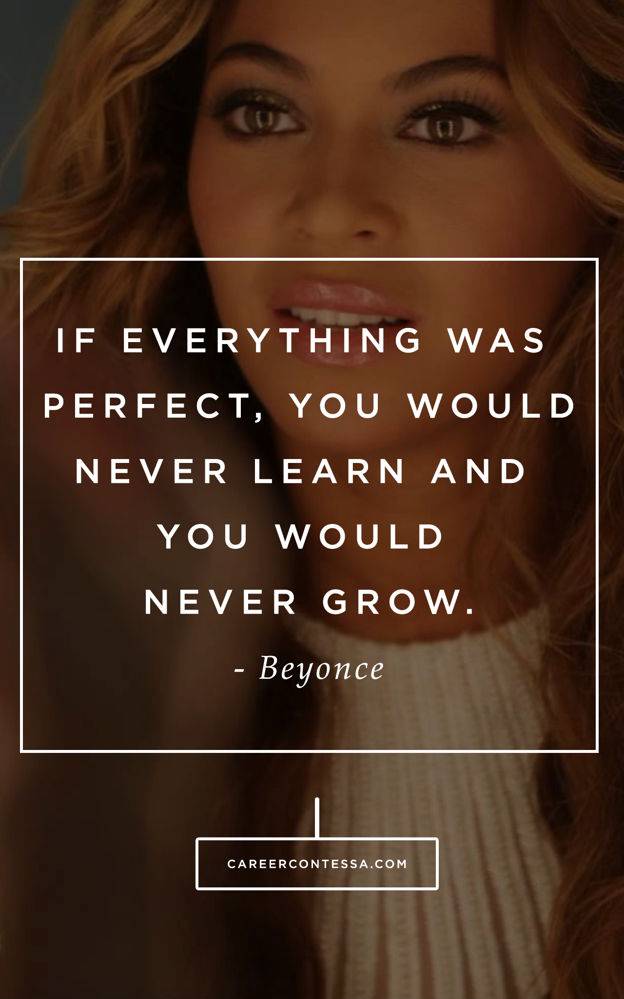 How are you daring to grow? #Beyonce #ContessaQuotes ...