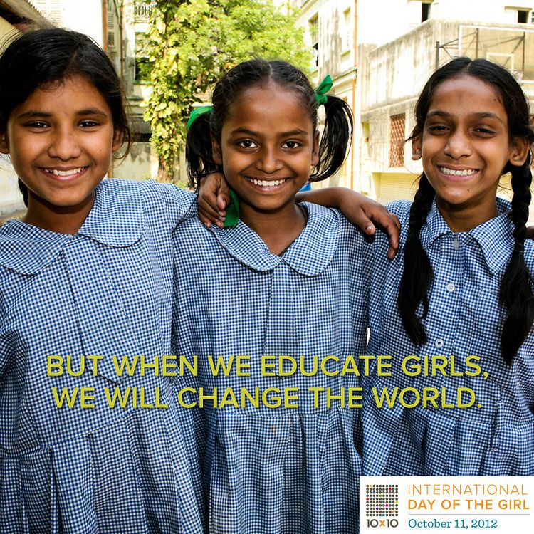 #Education + Girls = CHANGE #dayofthegirl @10x10 :