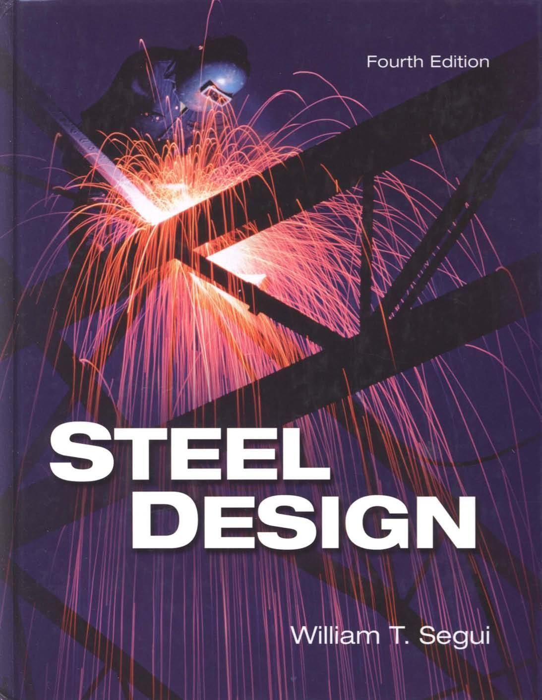 Steel Design Fourth Edition In 2021 Steel Design Engineering Student Books