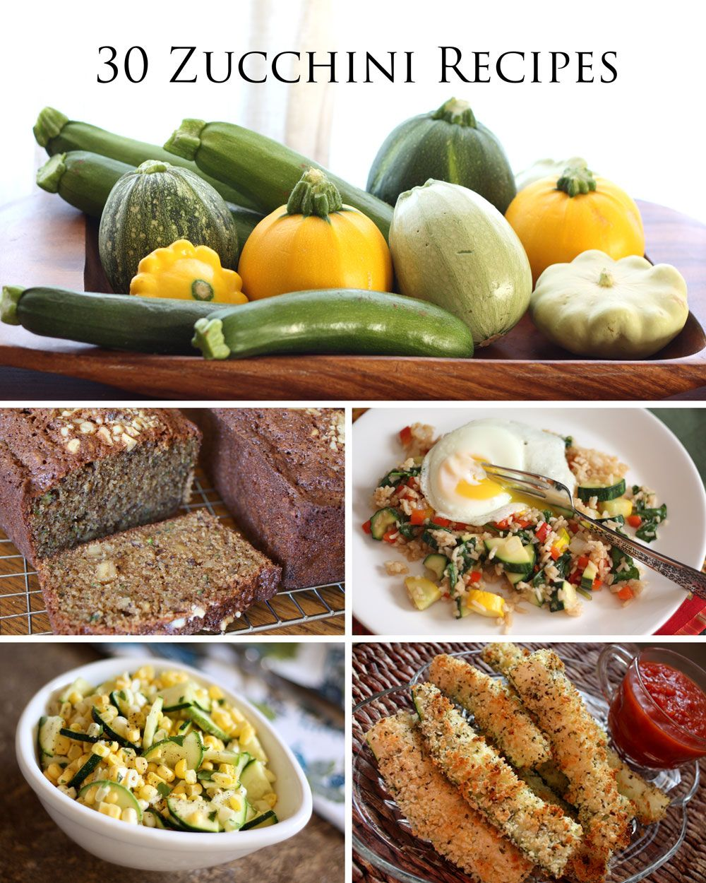 30 Side Dishes And Desserts To Try: Summer Squash: 30 Zucchini Recipes