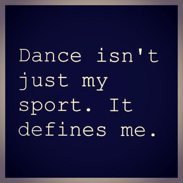 Dance Isnu0027t Just A Sport Or Art.