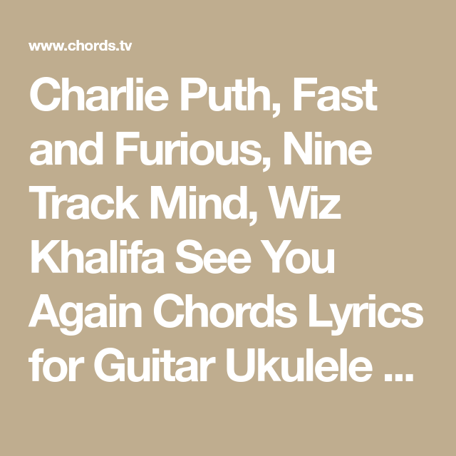Charlie Puth Fast And Furious Nine Track Mind Wiz Khalifa See You