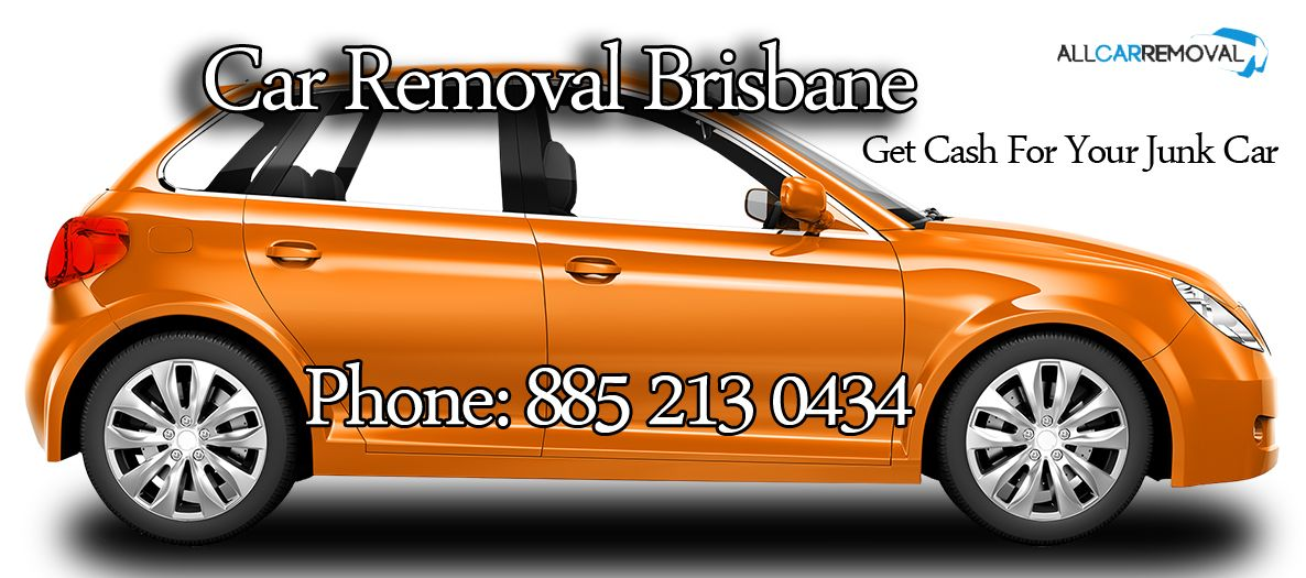 Get Top Cash for Scrap Cars Brisbane All Car Removal - cash for ...