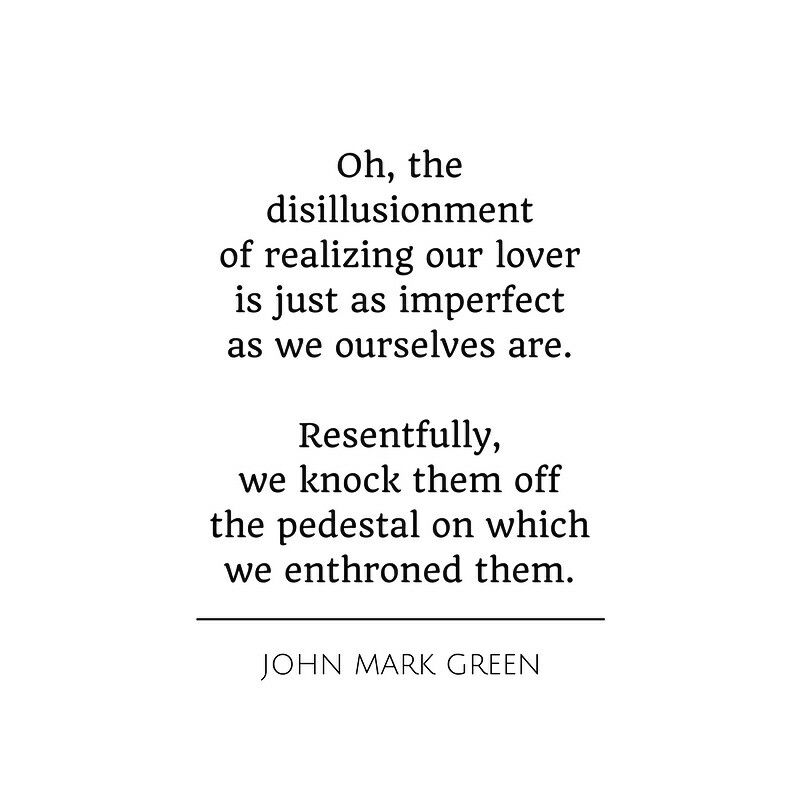 Quote About Love Illusion And Imperfection By John Mark Green Johnmarkgreenpoetry Johnmarkgreen Mark Green Im Not Perfect Beautiful Quotes