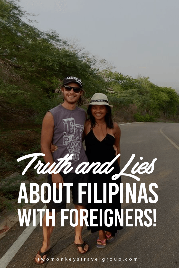 Filipinas dating Foreigners - The truth and the lies! Two