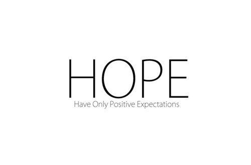 Have Only Positive Expectations.