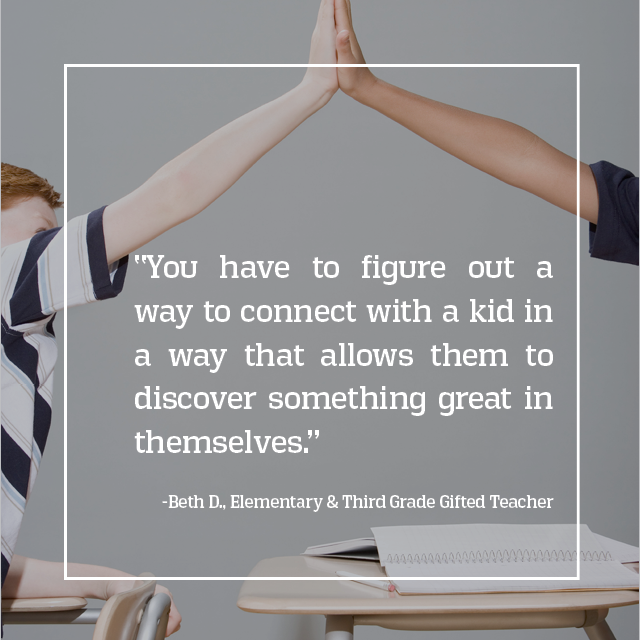 Teachers ignite the spark that opens new worlds for students.