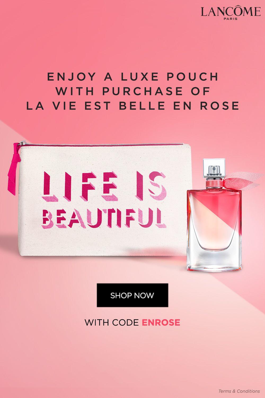 Enjoy A Beautiful Pouch With Your Purchase Of The New La Vie Est Belle En Rose Use Code Enrose At Checkout Lancome La Vie Est Belle Skin Care