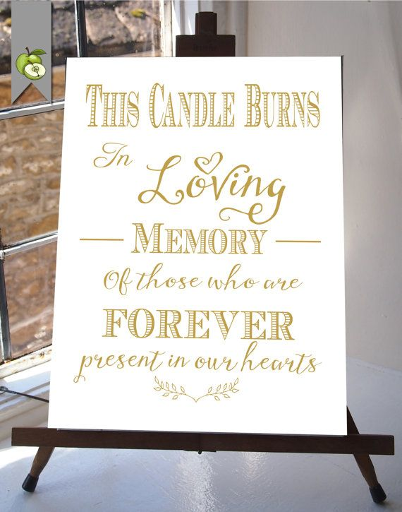 this candle burns in loving memory wedding sign memorial table gold and white diy