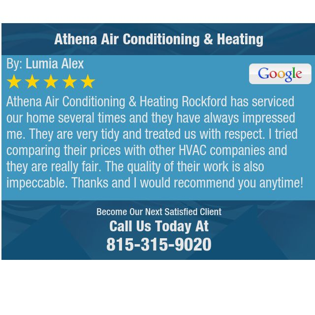 Athena Air Conditioning Heating Rockford Has Serviced Our Home
