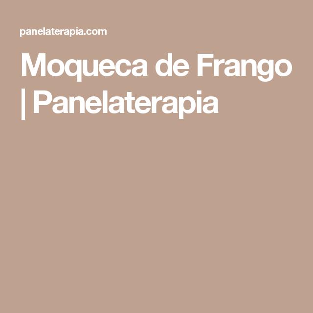 Moqueca de Frango | Panelaterapia