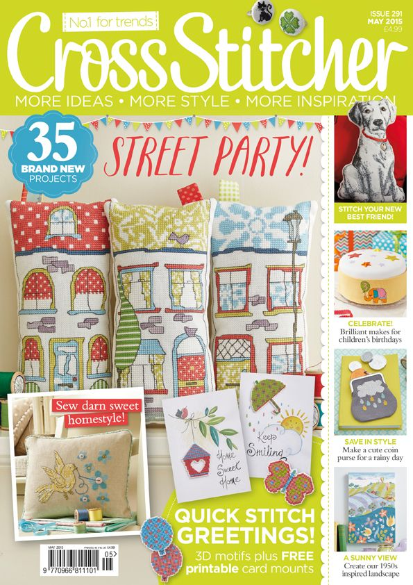 Cover of issue 291 of CrossStitcher. Loads of cushion ideas including Harvey the dog and the houses. Artwork cards by Lesley Teare, rainy day purse and applique techniques.
