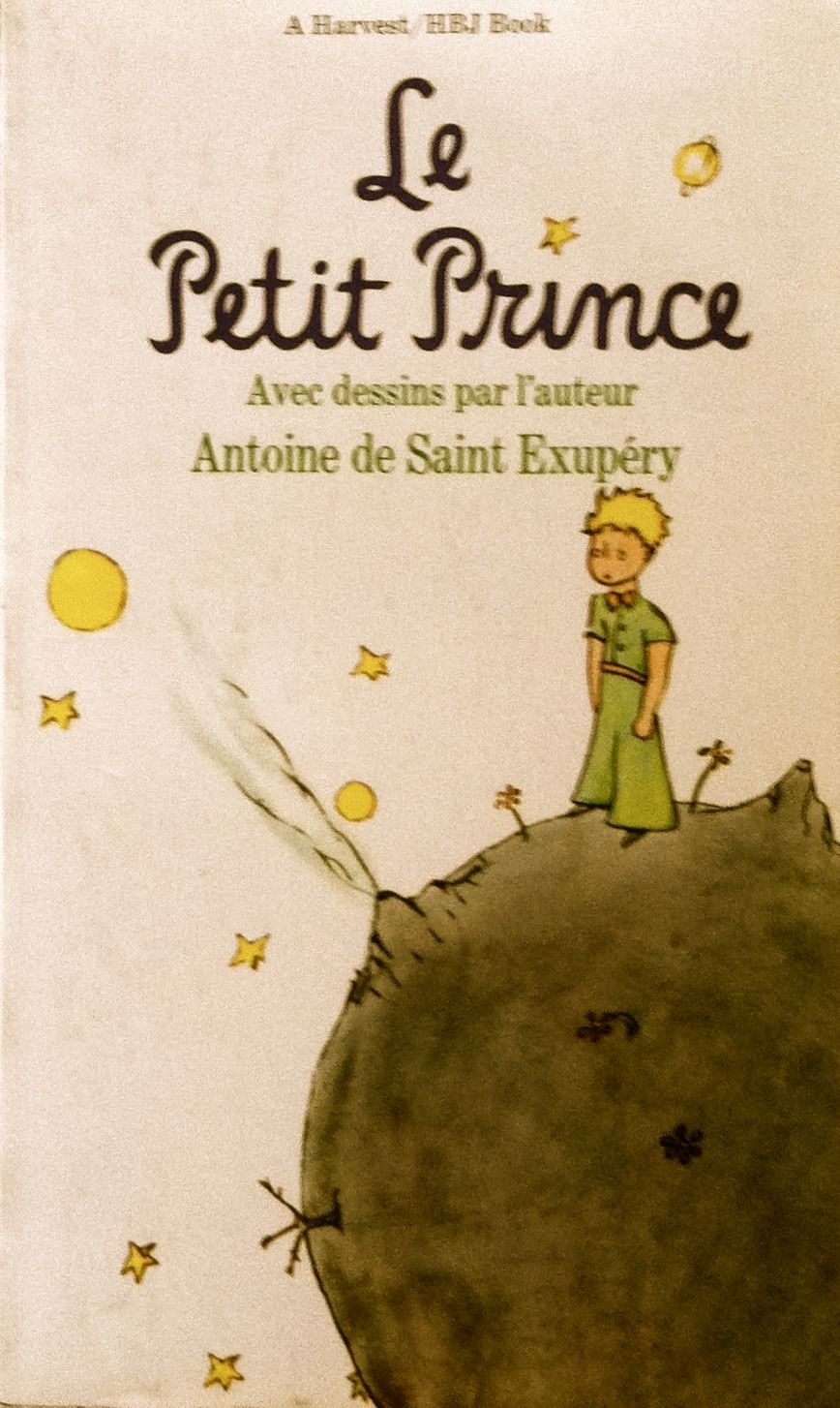 A Classic Le Petit Prince By Antoine De Saint Exupery The Little Prince Book Worth Reading Books To Read