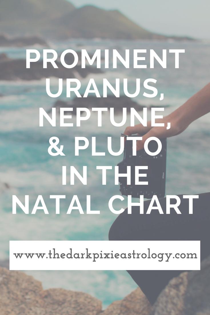 Prominent uranus neptune pluto in the natal chart the dark prominent uranus neptune pluto in the natal chart the dark pixie astrology nvjuhfo Choice Image