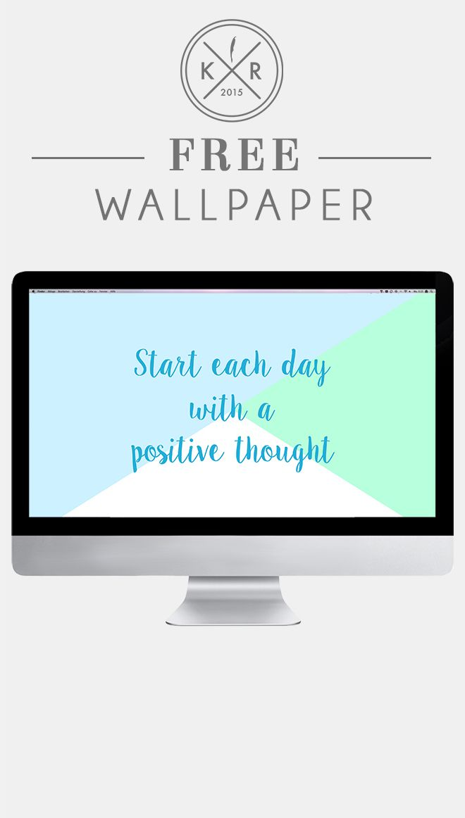 Start Each Day With A Positive Thought! Wallpaper Background Quote Blue For  Free On The