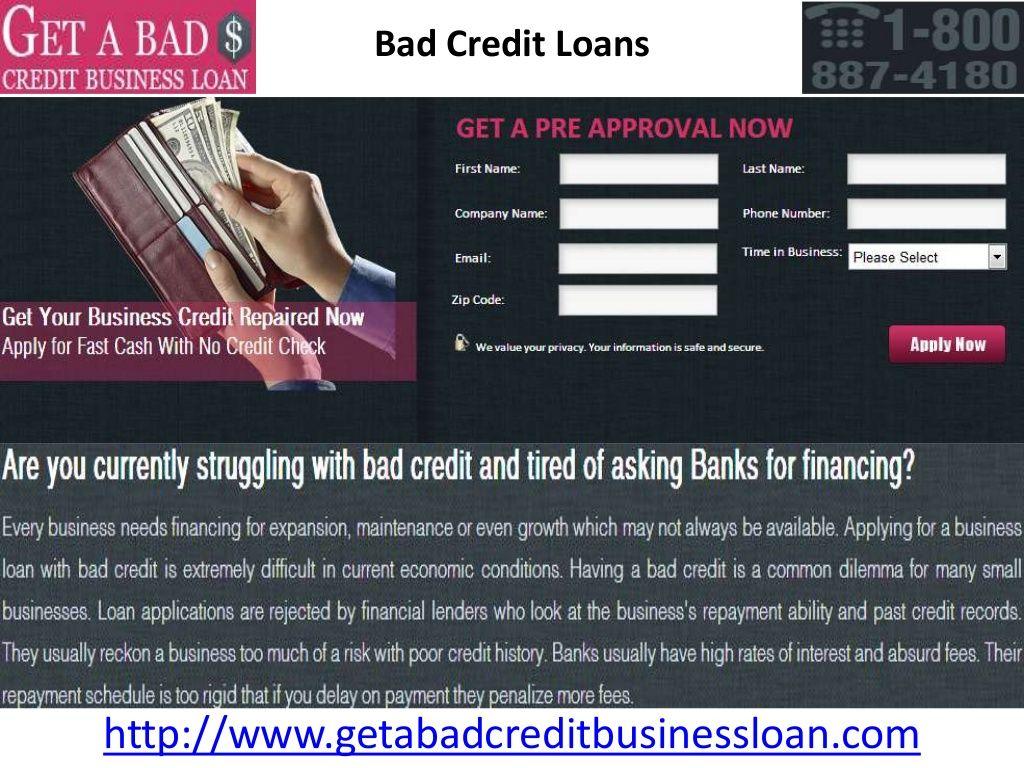 Bad Credit Business Loan Bad Credit Personal Loans Business Loans Bad Credit Mortgage