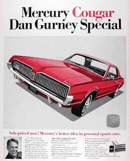 mercury cougar 1967 dan gurney special car advertising pinterest ads cars and vintage. Black Bedroom Furniture Sets. Home Design Ideas