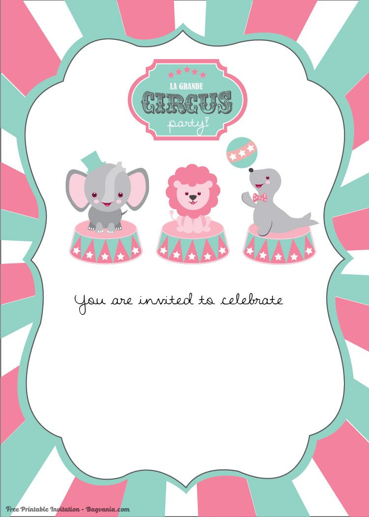 Awesome Free Printable Circus Birthday Invitations Template | FREE ...