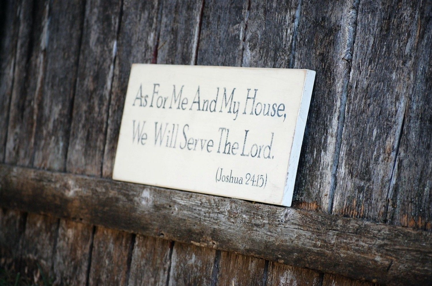As for me and my house we will serve the Lord by distresseddesigns ...