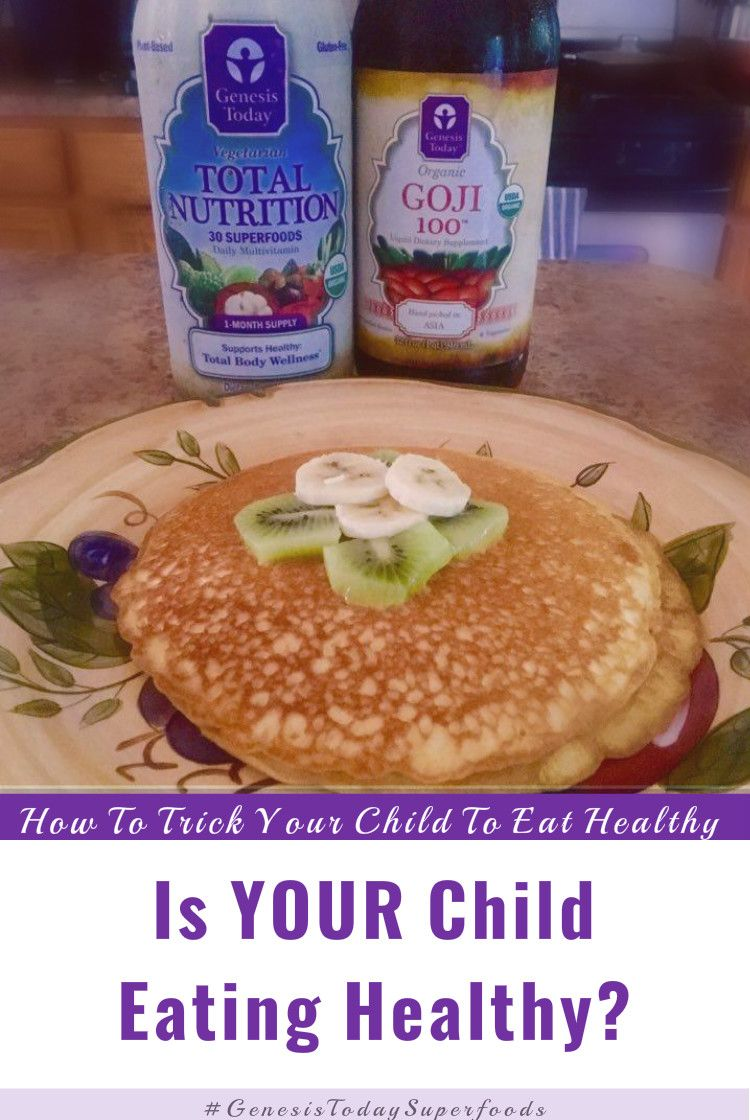 How To Trick Your Picky Child To Eat Healthy Meals. #GenesisTodaySuperfoods #ad  #healthyeating #health #eatinghealthy #superfoods @geneistoday http://fashionphases.com/picky-child/