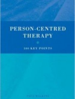 Person-Centred Therapy: 100 Key Points - Free eBook Online