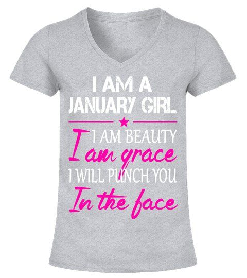 6f688526 I AM A JANUARY GIRL - GRACE - V-neck T-Shirt Woman #Shirts  #31to40yearsTshirt