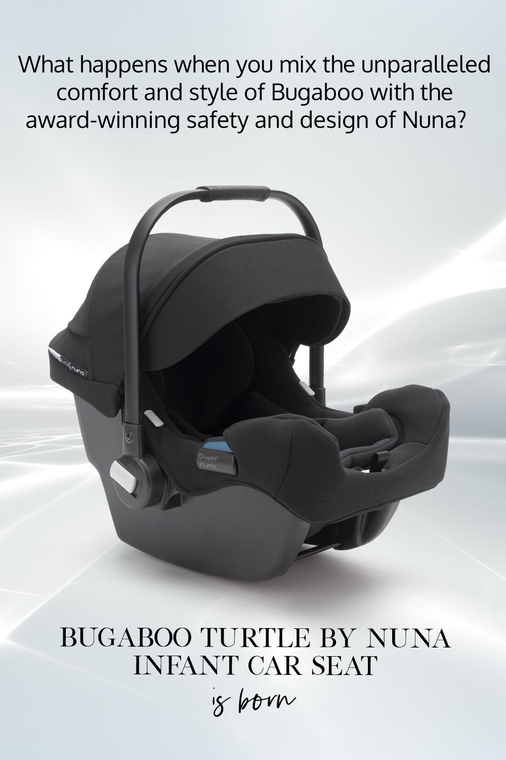 Bugaboo Turtle by Nuna Infant Car Seat and Base Car