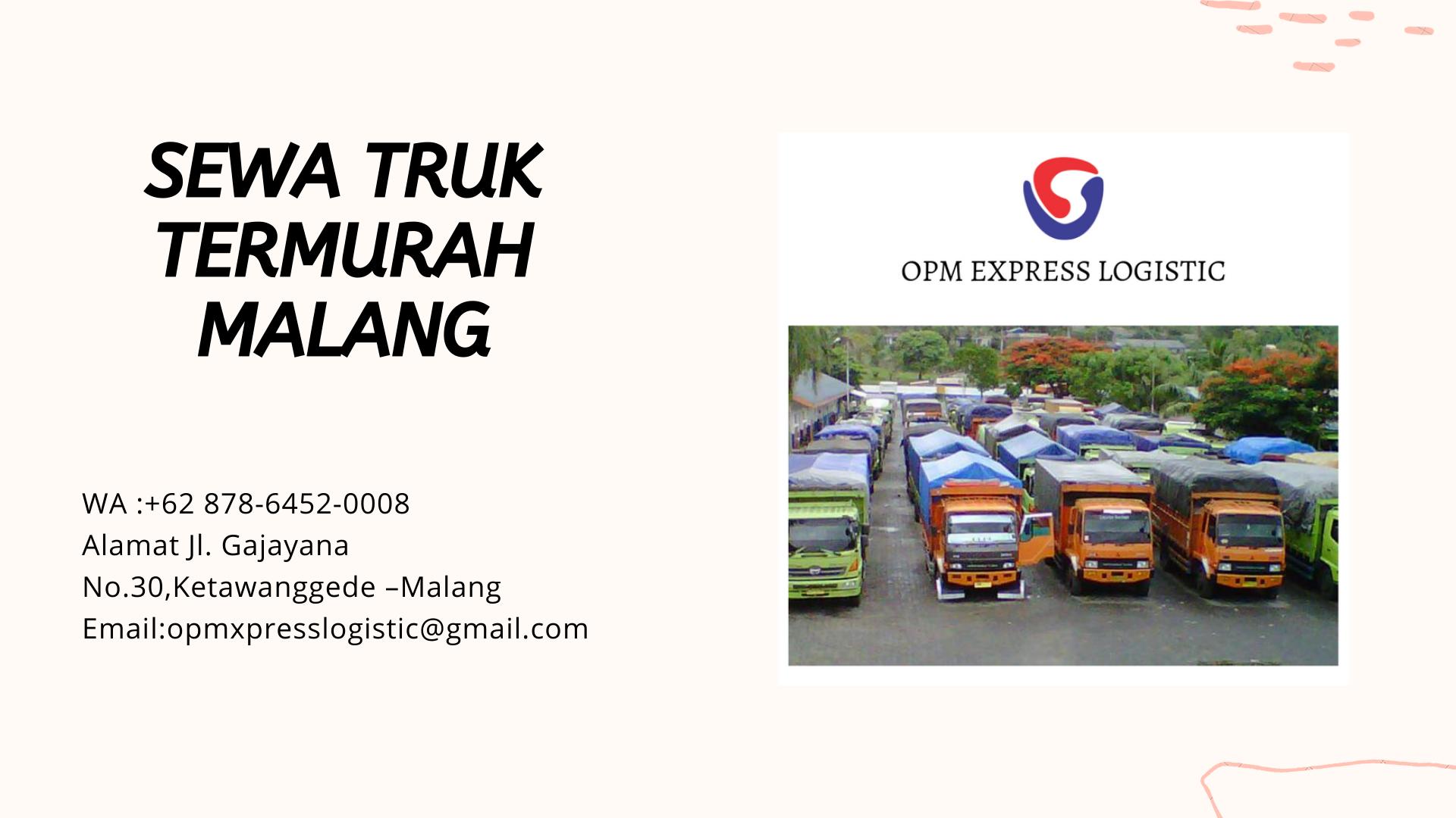 Sewa Truk Termurah Malang Wa 62 878 6452 0008 Opm Express Logistic