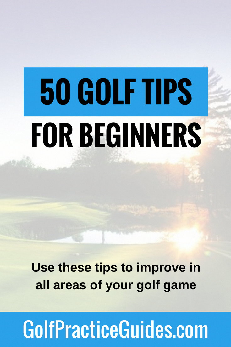 Our massive list of 50 golf tips for beginners to help you