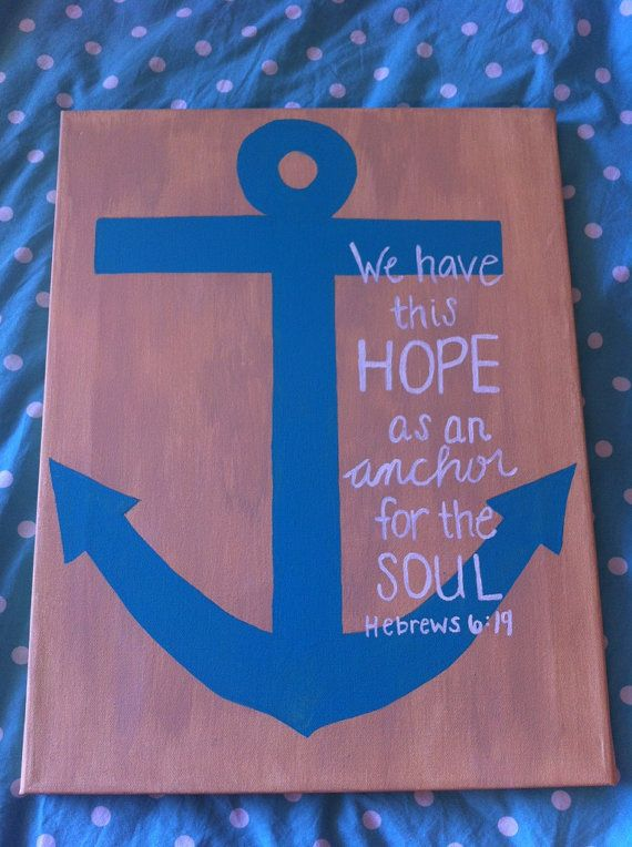 14 x 18 Painted Canvas We Have This Hope by HopeIsTheAnchor, $28.00