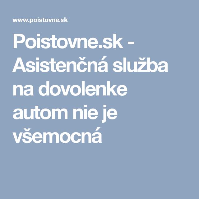 Poistovne.sk - Asistenčná služba na dovolenke autom nie je všemocná