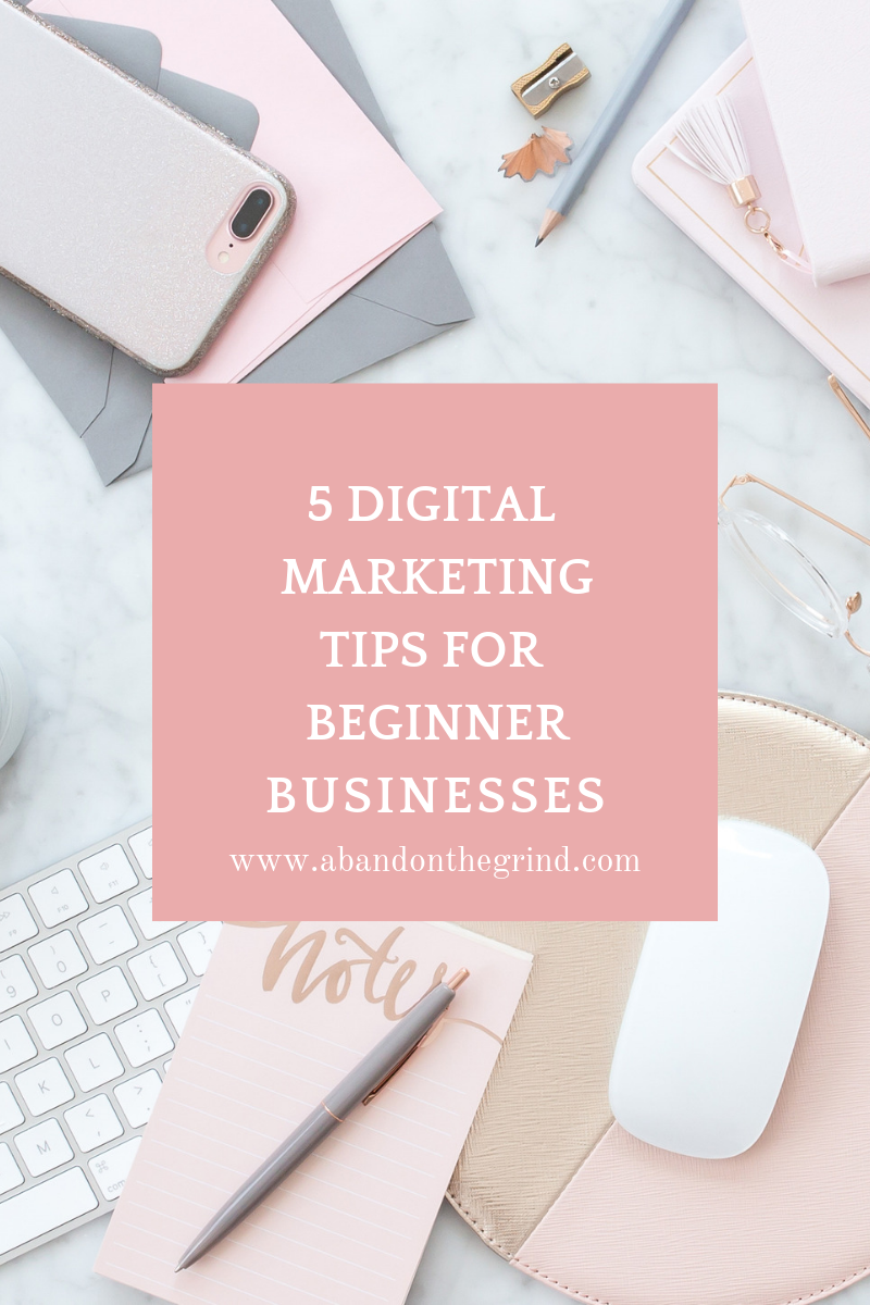 5 Digital Marketing Strategies for Beginner Businesses