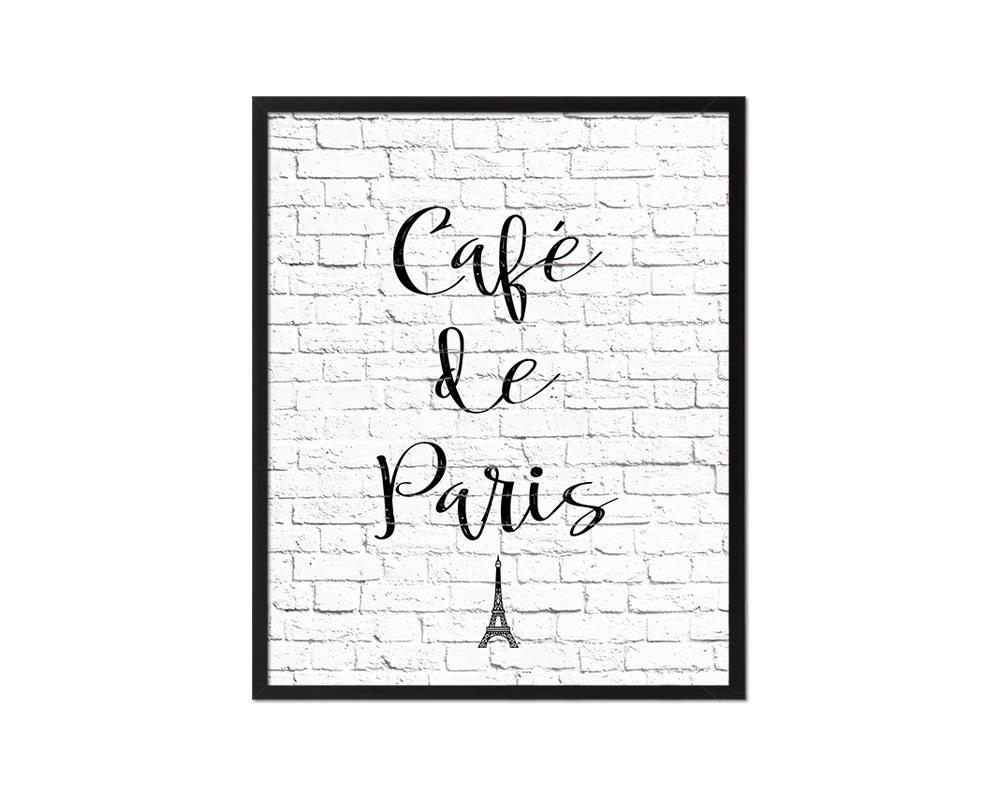 Cafe de paris quotes sayings home decor wall art gifts printable