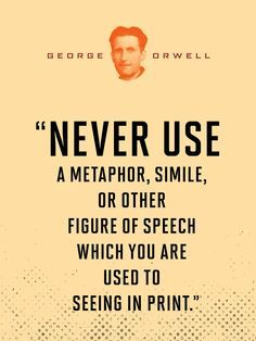 Attrayant How To Write Simply For Understanding: Politics And The English Language By  George Orwell