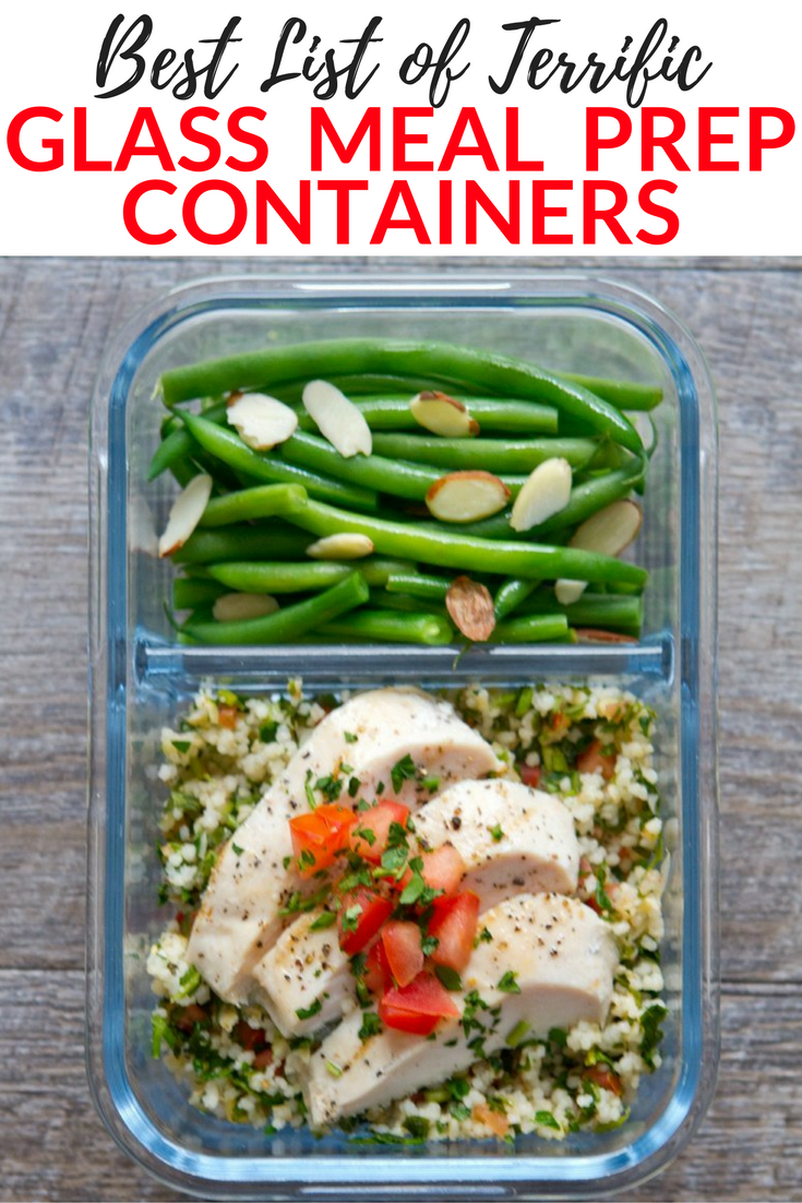 Terrific Glass Meal Prep Containers That Last Forever Best Meal