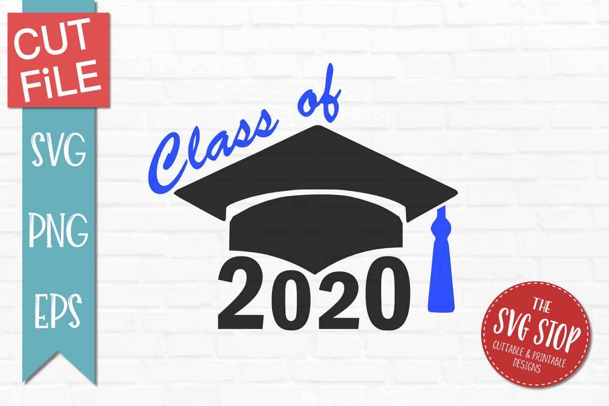 Class of 2020 Grad CapSVG, PNG, EPS Class of 2020, Grad