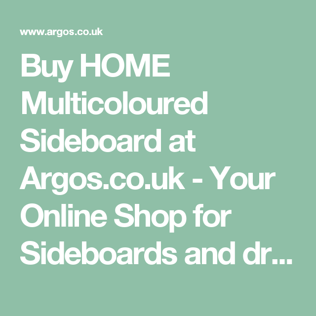 Buy HOME Multicoloured Sideboard At Argoscouk