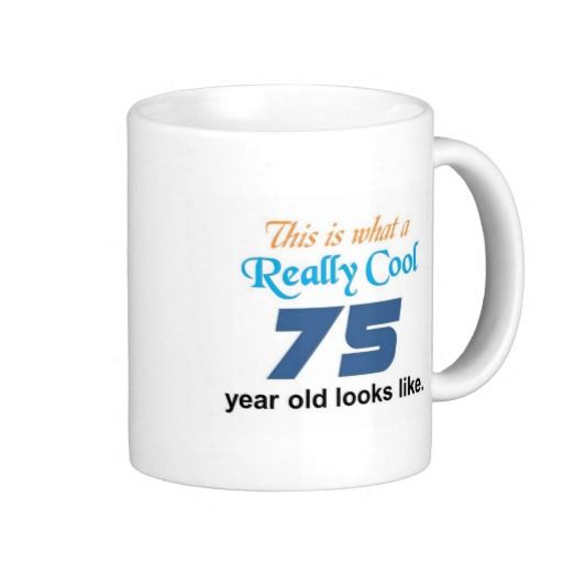 75th Birthday Coffee Mugs