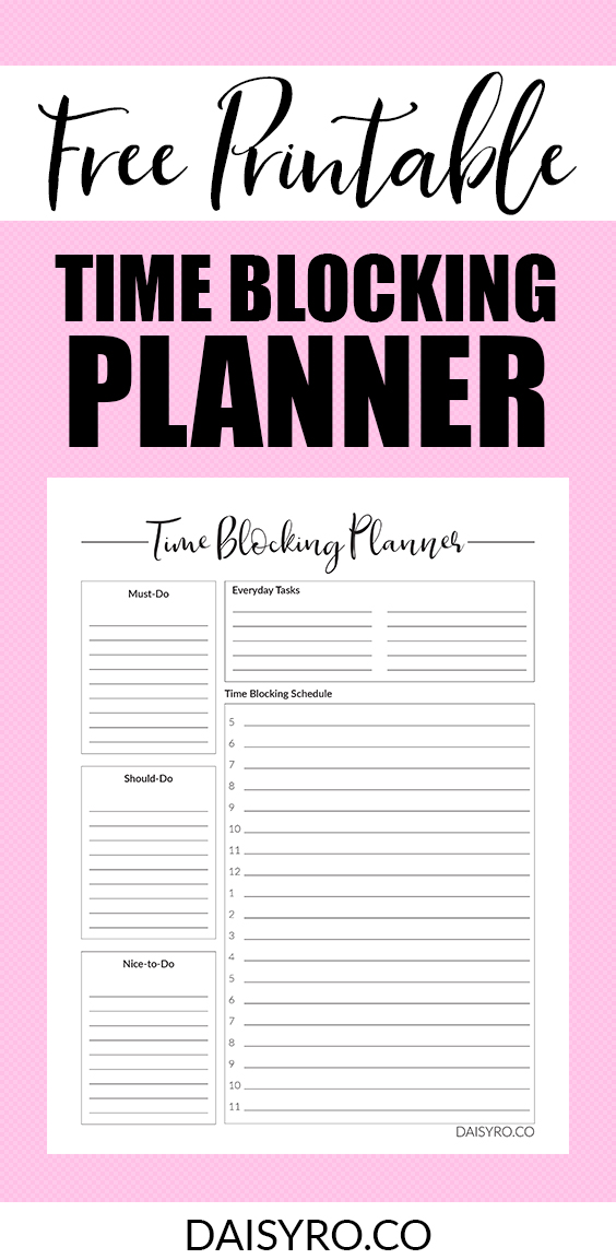 Regain Control Of Your Days With Time Blocking Free Printable Time Blocking Planner Time Blocking Printable Time Blocking